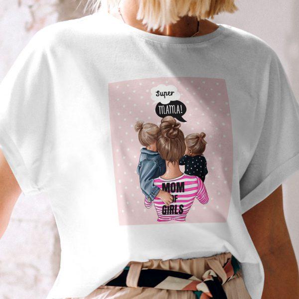 Tricou pentru mămici Mom Of Girls din colecţia Super Mama