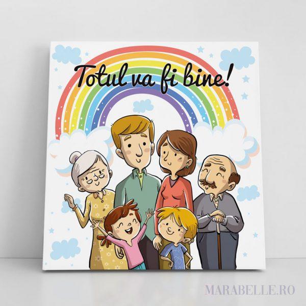 """Tablou Canvas pentru familie, """"Totul va fi bine!"""""""