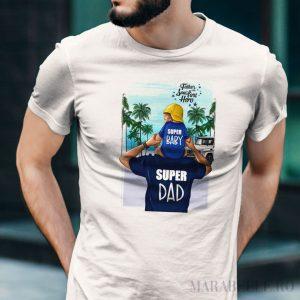 Tricou pentru tătici, Super Baby Super Dad