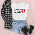 Tricou cu mesaj Proaspăt Divorţată
