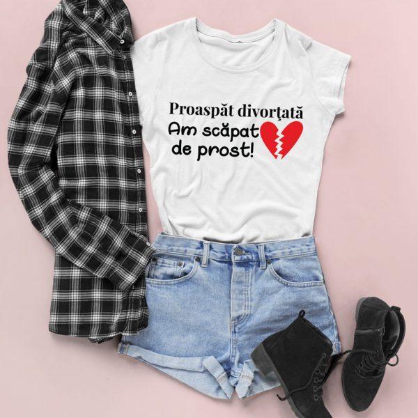 Tricou cu mesaj Proaspăt Divorţată, am scăpat de prost