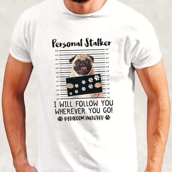 Tricou cu căţei Personal Stalker - Pug