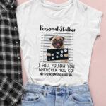 Tricou Personal Stalker – Pug