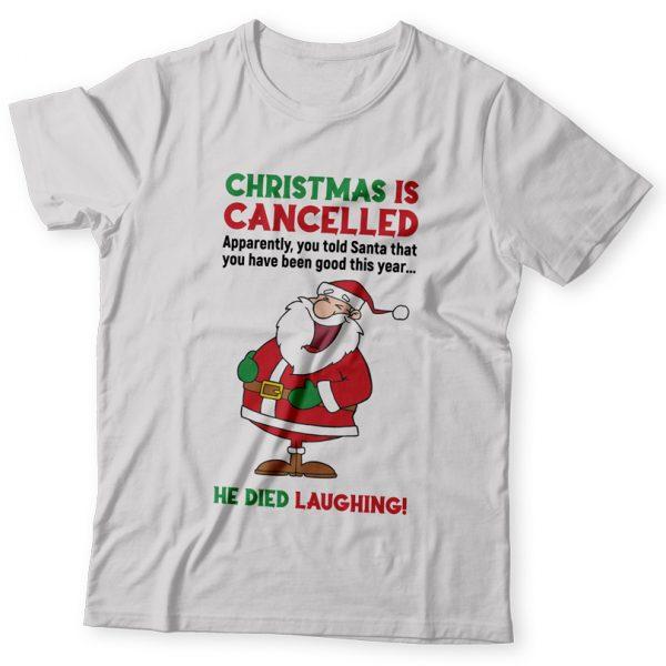 Tricou amuzant pentru Crăciun, Christmas is Cancelled