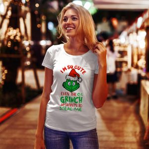 Tricou Crăciun Grinch, I'm So Cute Even The Grinch Wants To Steal Me