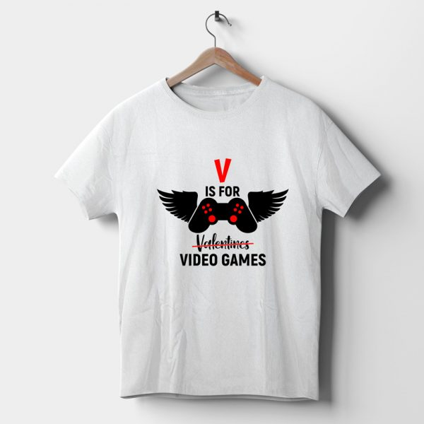 Tricou Valentine's Day, V is for Video Games