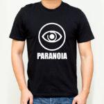 Tricou Paranoia, Tricou cu Mesaj personalizat