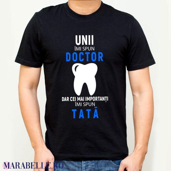 Tricou pentru doctori, Unii imi spui Doctor dar cei mai importanţi îmi spun tată