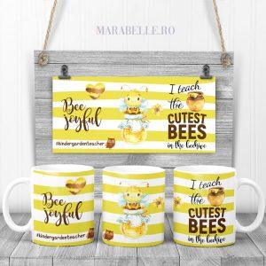 Cană pentru Teacher, I Teach The Cutest Bees